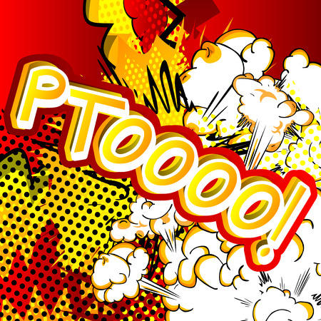 Ptoooo! - Vector illustrated comic book style expression.