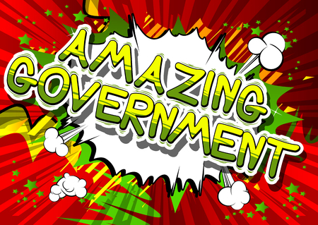 popart: Amazing Government - Comic book style phrase on abstract background.