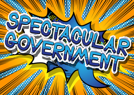 Spectacular Government - Comic book style phrase on abstract background.
