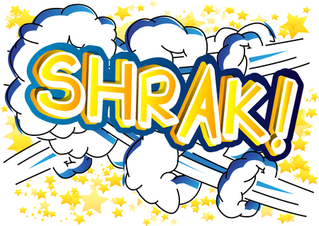 Shrak! - Vector illustrated comic book style expression. 向量圖像