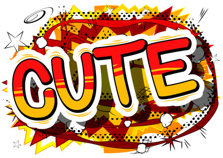 Cute - Comic book style phrase on abstract background. Illustration