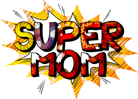 Super Mom - Comic book style word isolated on white background. 向量圖像