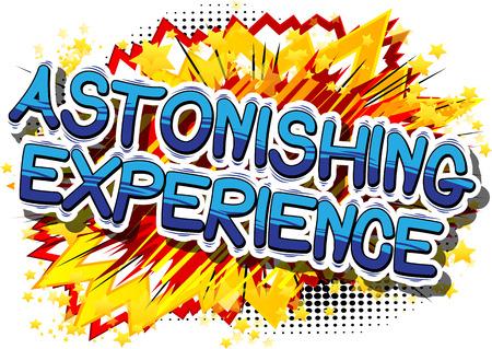 놀라운 경험 - 추상적 인 배경에 만화 스타일 문구.