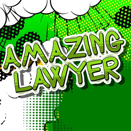 驚くべき弁護士 - コミック スタイル句の抽象的な背景。