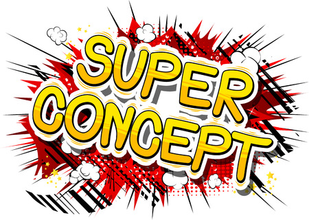 Super Concept - Comic book style phrase on abstract background.