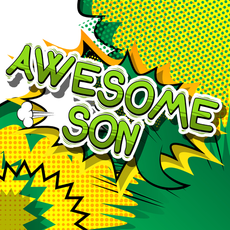Awesome Son - Comic book style phrase on abstract background. Ilustração
