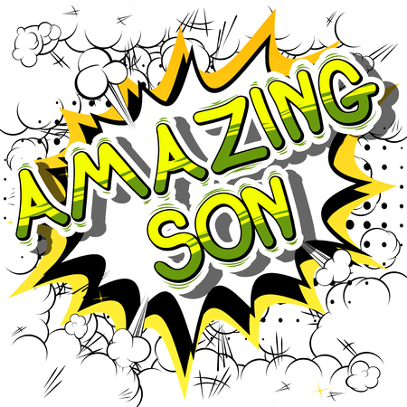 Amazing Son - Comic book style phrase on abstract background.