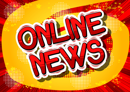 Online News - Comic book style phrase on abstract background.