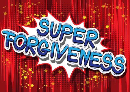 Super Forgiveness - Comic book style phrase on abstract background. Vettoriali