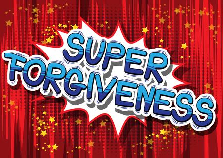 Superverzeihung - Comic-Bookartphrase auf abstraktem Hintergrund. Standard-Bild - 83287090