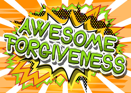 Awesome Forgiveness - Comic book stijl zin op abstracte achtergrond. Stock Illustratie