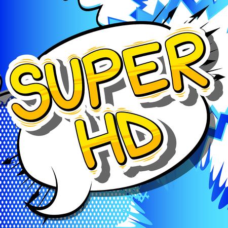 Super HD - Comic book stijl zin op abstracte achtergrond. Stock Illustratie