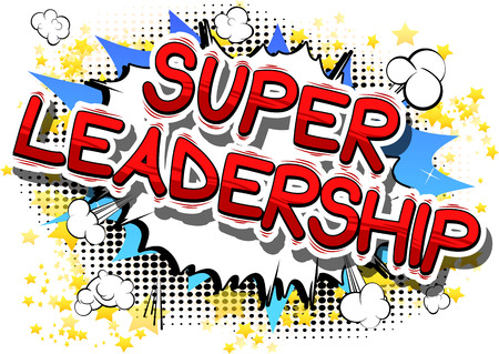 Super Leadership - Comic book style phrase on abstract background.