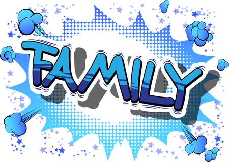 Famille - expression de style bande dessinée sur fond abstrait. Banque d'images - 83557657