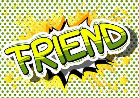友人 - コミック スタイル句の抽象的な背景。