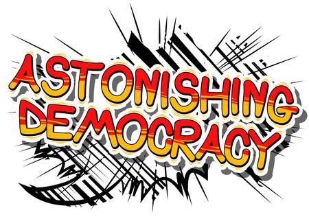 コミック スタイル フレーズの「驚くほどの民主主義」  イラスト・ベクター素材