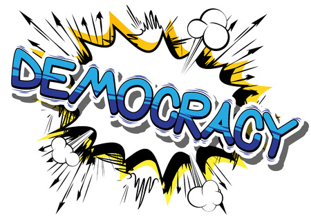 Democracy - Comic book style phrase