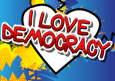 I Love Democracy - Comic book style phrase Çizim