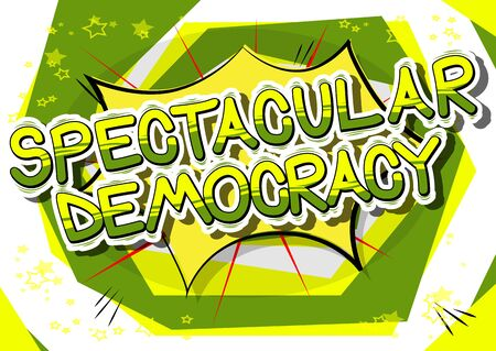 Spectacular Democracy - Comic book style phrase