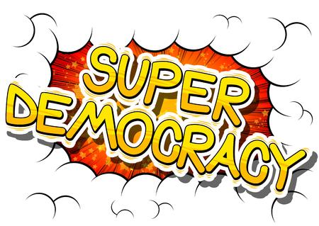 超民主主義 - コミック スタイルのフレーズ