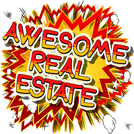 Awesome Real Estate Comic book style phrase vector