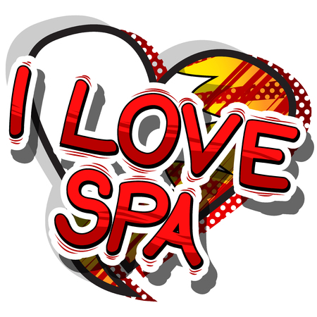 I Love Spa - Comic book style phrase on abstract background. Ilustração