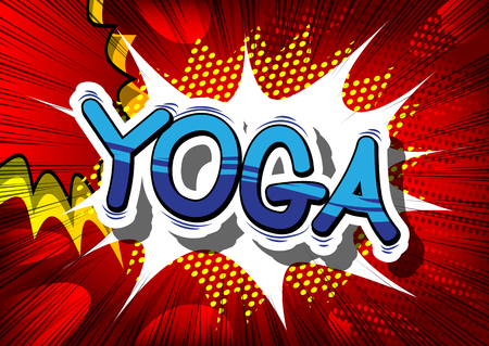 Yoga - Comic book style phrase on abstract background. Illustration
