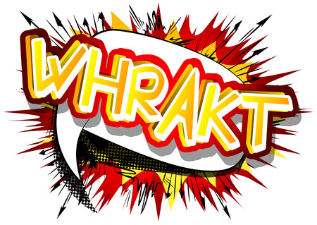Whrakt - Vector illustrated comic book style expression.