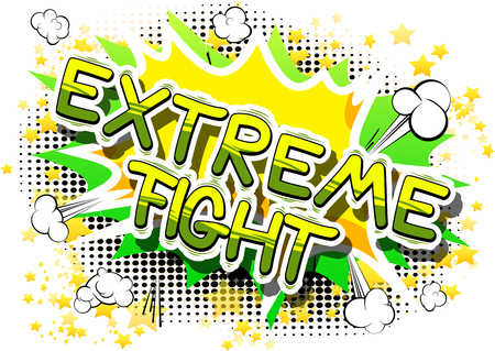 Extreme Fight - Comic book word on abstract background. Illustration