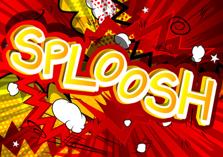 Sploosh - Vector illustrated comic book style expression.
