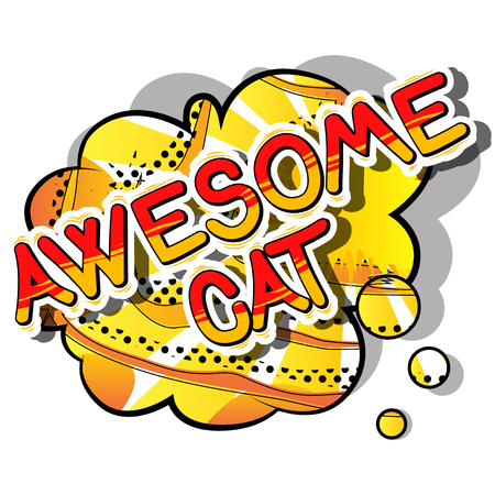 Awesome Cat - Comic book word on abstract background.
