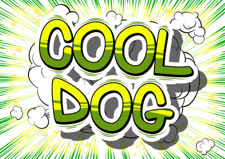 Cool Dog - Comic book word on abstract background.