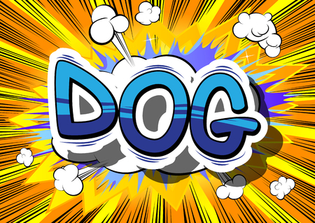 companionship: Dog - Comic book word on abstract background.