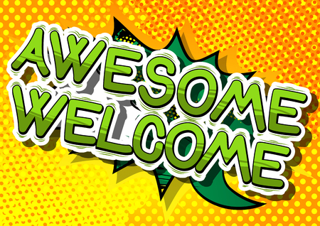 Awesome Welcome - Comic book word op abstracte achtergrond. Stock Illustratie