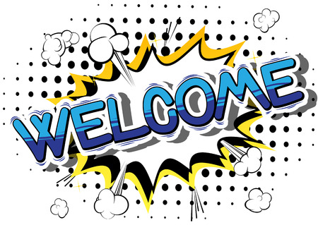 Welcome - Comic book word on abstract background.