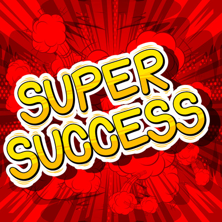 Super Success - Comic book word on abstract background.