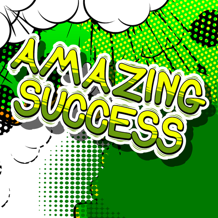 Amazing Success - Comic book word on abstract background. Ilustração
