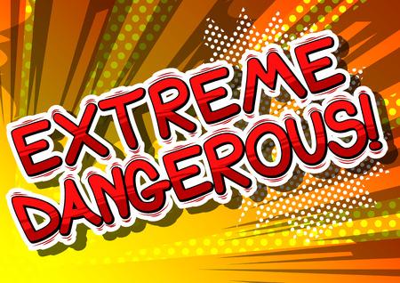 極端な危険 - 漫画本言葉の抽象的な背景。  イラスト・ベクター素材