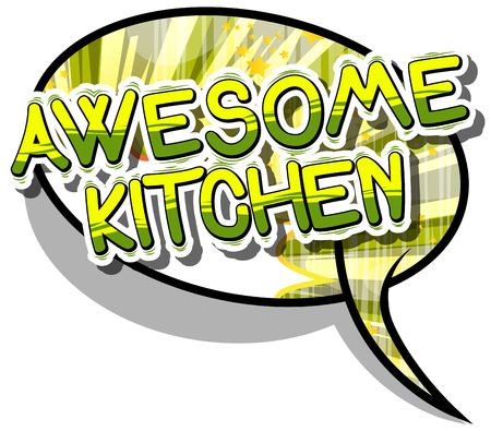 Awesome Kitchen - Comic book word on abstract .