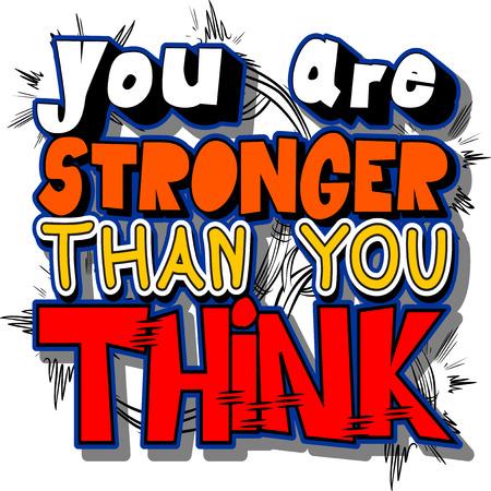 Je bent sterker dan je denkt. Vector geïllustreerd grappig boek stijl ontwerp. Inspirerende, motiverende citaat.