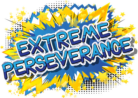 Extreme Perseverance - Comic book word on abstract background. Stok Fotoğraf - 84967421