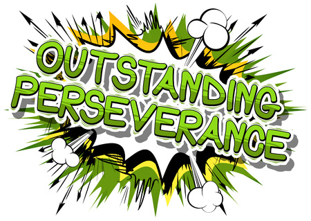 Outstanding Perseverance - Comic book word on abstract background.
