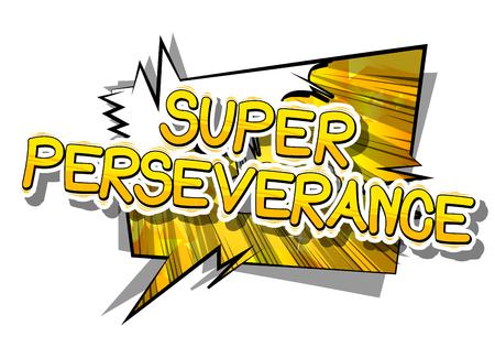 슈퍼 인내 - 추상적 인 배경에 만화 단어입니다. 일러스트