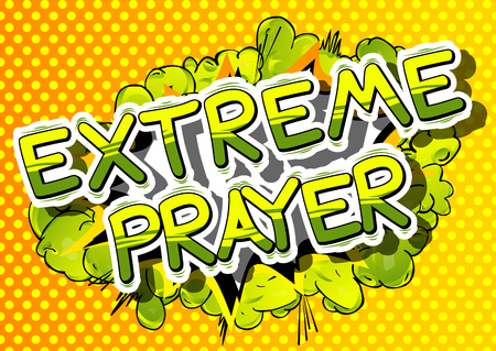 Extreme Prayer - Comic book word on abstract background.