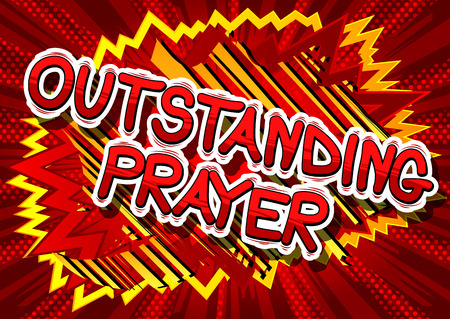 Outstanding Prayer - Comic book word on abstract background.