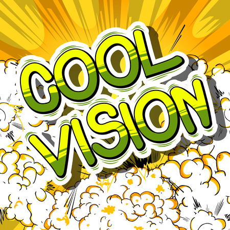 """""""Cool Vision"""" comic book lettering"""