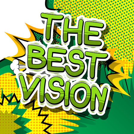 The Best Vision - Comic book word on abstract design. Stok Fotoğraf - 85054624