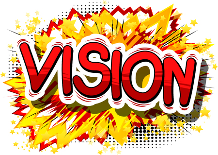 Vision - Comic book word on abstract background.