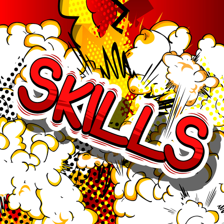 Skills - Comic book word on abstract background.
