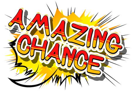 Chance incroyable - mot de bande dessinée sur fond abstrait. Banque d'images - 85093457